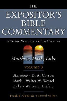 The Expositor's Bible Commentary, Vol. 8: Matthew, Mark, Luke