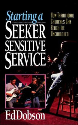 Starting a Seeker-Sensitive Service