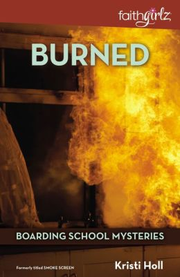 Burned (Boarding School Mysteries Series)
