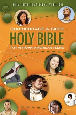 Our Heritage and Faith Holy Bible for African-American Teens, NIV