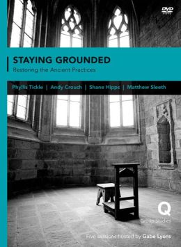 Staying Grounded In a Shifting World: Restoring the Ancient Practices