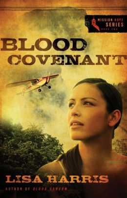 Blood Covenant (Mission Hope Series #2)