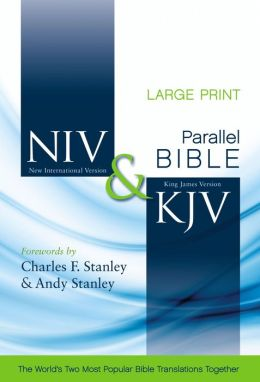 NIV and KJV Side-by-Side Bible, Large Print: God's Unchanging Word Across the Centuries