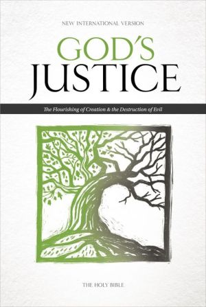 NIV God's Justice: The Holy Bible: The Flourishing of Creation and the Destruction of Evil