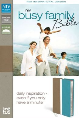 NIV Busy Family Bible: Daily Inspiration Even If You Only Have a Minute