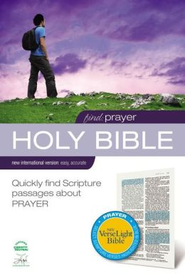 Find Prayer: NIV VerseLight Bible: Quickly Find Scripture Passages about Prayer