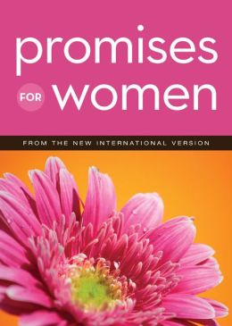Promises for Women: from the New International Version