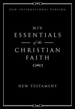 Essentials of the Christian Faith, New Testament: NIV - 20 Pack: Knowing Jesus and Living the Christian Faith