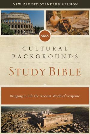 Book NRSV, Cultural Backgrounds Study Bible, Hardcover, Comfort Print: Bringing to Life the Ancient World of Scripture