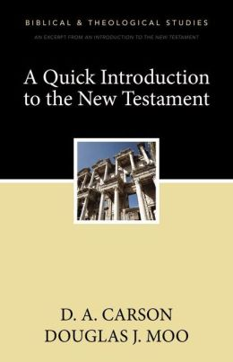A Quick Introduction to the New Testament: A Zondervan Digital Short