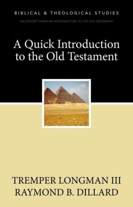 A Quick Introduction to the Old Testament: A Zondervan Digital Short
