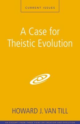 A Case for Theistic Evolution: A Zondervan Digital Short