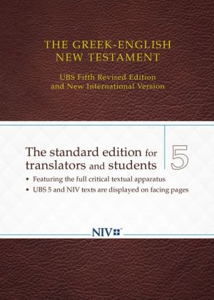 The Greek-English New Testament: UBS 5th Revised Edition and NIV