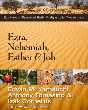 Ezra, Nehemiah, Esther, and Job