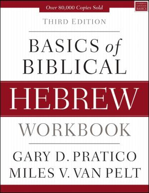 Book Basics of Biblical Hebrew Workbook: Third Edition