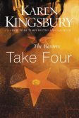 Book Cover Image. Title: Take Four (Above the Line Series #4), Author: Karen Kingsbury