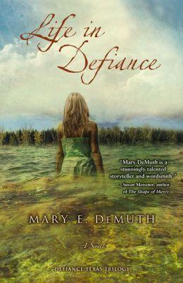 Life in Defiance: A Novel
