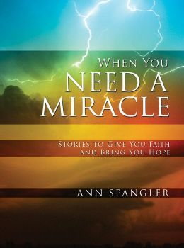 When You Need a Miracle: Daily Readings