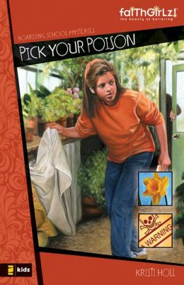 Pick Your Poison (Boarding School Mysteries Series)