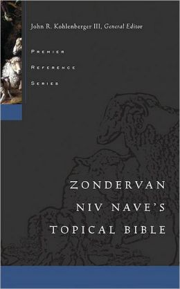 Nave's Topical Bible: New International Version (NIV)