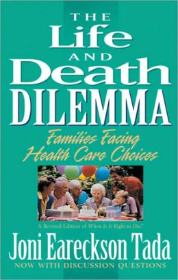 The Life and Death Dilemma: Families Facing Health Care Choices