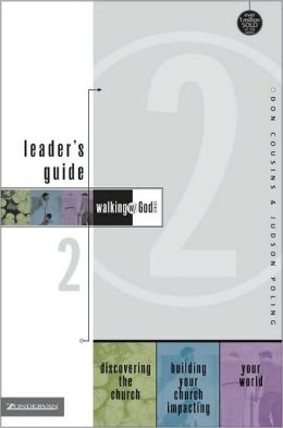 Walking with God Leader's Guide 2: Discovering the Church, Building Your Church and Impacting Your World