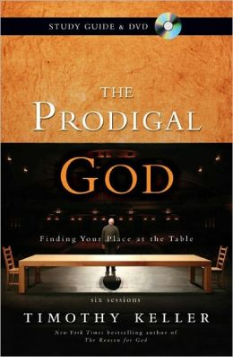 Prodigal God Participant's Guide: Finding Your Place at the Table