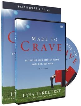 Made to Crave Pack: Satisfying Your Deepest Desire with God, Not Food