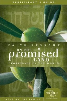 Faith Lessons on the Promised Land (Church Vol. 1) Participant's Guide: Crossroads of the World
