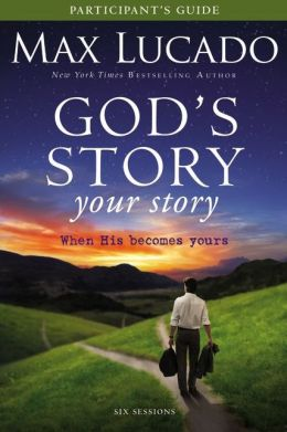 God's Story, Your Story Participant's Guidewith DVD: When His Becomes Yours