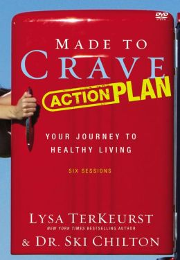 Made to Crave Action Plan: Your Journey to Healthy Living