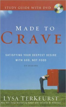 Made to Crave Study Guide with DVD: Satisfying Your Deepest Desire with God, Not Food
