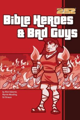 Bible Heroes and Bad Guys