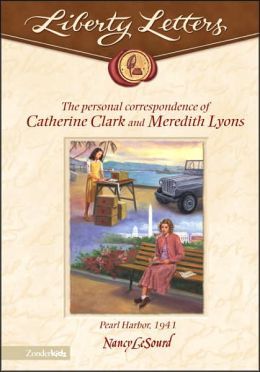 The Liberty Letters: Personal Correspondence of Catherine Clark and Meredith Lyons