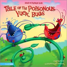 Tale of the Poisonous Yuck-Bugs