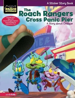 The Roach Rangers Cross Panic Pier: A Story about Courage