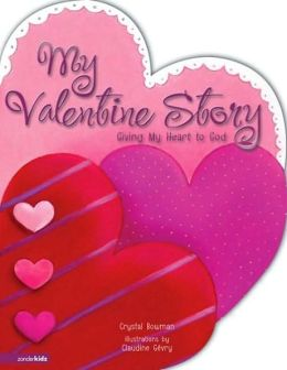 My Valentine Story: Giving My Heart to God