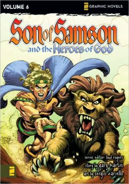Son of Samson and the Heroes of God