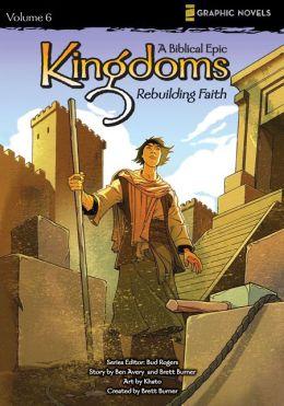 Kingdoms: Rebuilding Faith