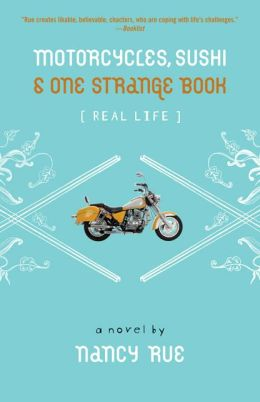 Motorcycles, Sushi & One Strange Book