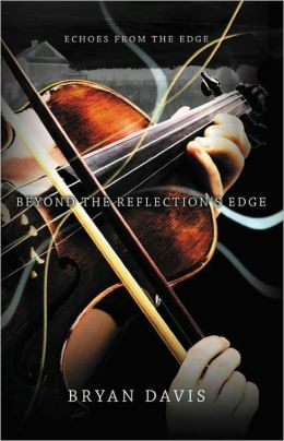 Beyond the Reflection's Edge (Echoes from the Edge Series #1)