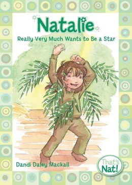 Natalie Really Very Much Wants to Be a Star