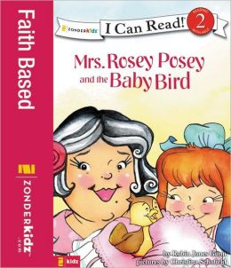 Mrs. Rosey Posey and the Baby Bird