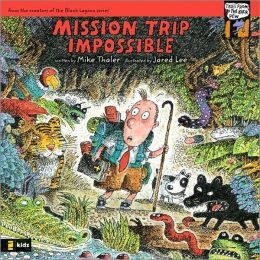 Mission Trip Impossible