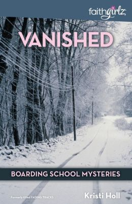Vanished (Boarding School Mysteries Series)