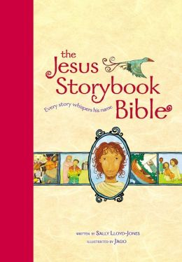 Jesus Storybook Bible, Large Trim: Every Story Whispers His Name