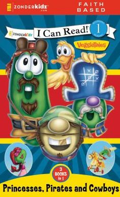 READ and HEAR edition: Princesses, Pirates, and Cowboys / VeggieTales / I Can Read!