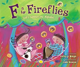 READ and HEAR edition: F Is for Fireflies: God's Summertime Alphabet