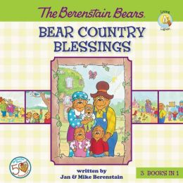 The Berenstain Bears Bear Country Blessings