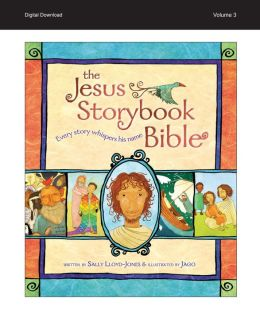 READ and HEAR edition: Jesus Storybook Bible e-book, Vol. 3